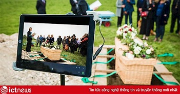 Livestream đám tang, 'phát trực tiếp' cả khi nhắm mắt xuôi tay?
