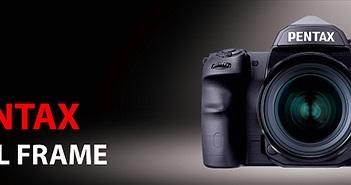 Pentax sẽ quay trở lại với những chiếc máy ảnh Full Frame