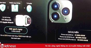 Nhà bán lẻ Việt 'lén lút' nhận đặt trước iPhone 11, không dám gọi tên