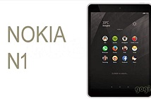Máy tính bảng N1 của Nokia kỳ thực chỉ là hàng Trung Quốc?