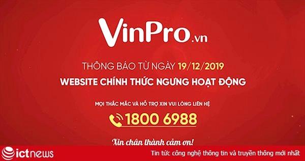 Hôm nay, website VinPro chính thức đóng, Viễn Thông A cũng biến mất