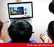 Huy động sự chung tay để hỗ trợ trẻ em tương tác lành mạnh, sáng tạo trên không gian mạng