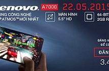 Lượng đặt mua Lenovo A7000 tăng cao trước ngày mở bán trên Lazada
