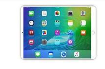 iPad màn hình viền siêu mỏng có thể ra mắt tháng 6