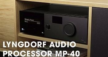 Lyngdorf giới thiệu surround processor 12 kênh nhì bảng MP-40, dành cho phòng phim ultra