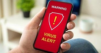 5 dấu hiệu cho thấy điện thoại có khả năng bị cài phần mềm độc hại