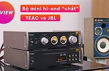 Dàn mini hi-end TEAC - JBL, đậm đặc màu cổ điển, sân khấu âm thanh thuyết phục