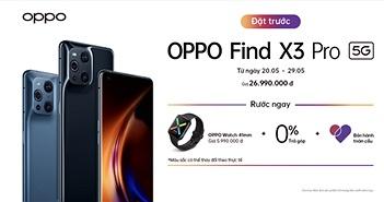 OPPO Find X3 Pro 5G ra mắt tại Việt Nam: Flagship đầu tiên sở hữu hệ thống quản lý 1 tỷ màu giá 27 triệu
