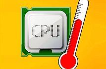 Thủ thuật Windows 10: Theo dõi nhiệt độ CPU