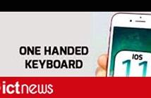Cách sử dụng bàn phím một tay trên iOS 11