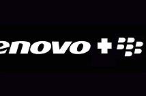 Lenovo sẽ đề nghị mua BlackBerry trong tuần này