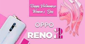 Rạng rỡ nụ cười Phụ nữ ngày 20/10 qua ống kính Oppo Reno2