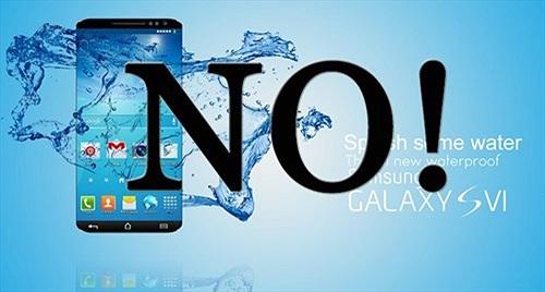 Samsung Galaxy S6 và Galaxy S6 Edge sẽ không chống thấm nước?