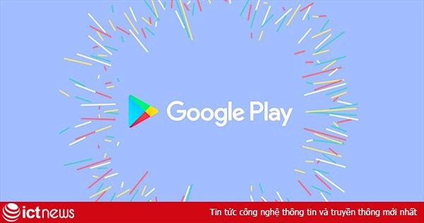 """600 ứng dụng Android """"bay màu"""" trong đợt truy quét mới nhất của Google"""