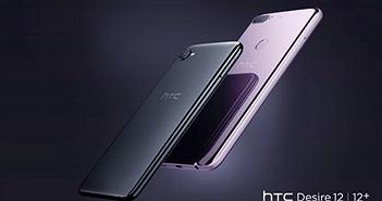 HTC Desire 12 và Desire 12+ ra mắt: mặt lưng kính, camera kép, giá tốt