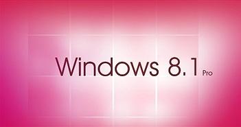 23 thủ thuật hữu ích người dùng Windows 8.1 cần biết