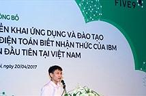 Việt Nam có thể xuất khẩu phần mềm ứng dụng điện toán biết nhận thức