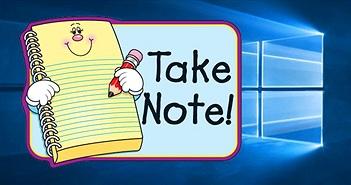 Thêm công cụ Stickies ghi chú mới trên Windows 10