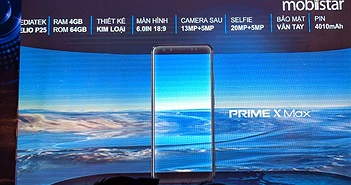 Mobiistar ra mắt Prime X Max: Hai camera kép, màn hình 18:9, giá 6,8 triệu đồng