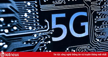Không phải Mỹ hay Nhật, mà Trung Quốc sẽ dẫn đầu thế giới về người dùng 5G