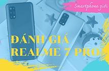Đánh giá Realme 7 Pro: sạc siêu nhanh, camera tốt, Snapdragon 720G đủ dùng
