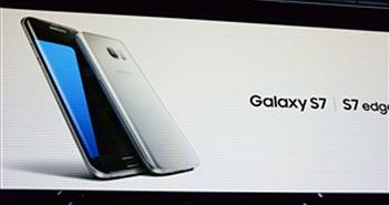 Toàn cảnh sự kiện Samsung ra mắt Galaxy S7 và S7 Edge