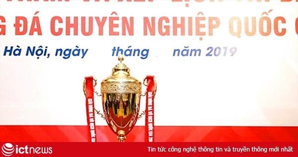 Lịch bóng đá V.League 2019 vòng đấu đầu tiên