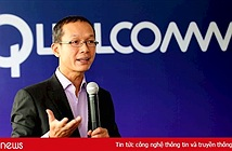 Sếp Qualcomm: Nhà mạng phải sớm tính mô hình kinh doanh mới cho 5G
