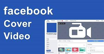 """Cách đặt video làm """"ảnh"""" bìa cho Facebook"""