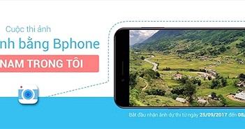 Bkav tổ chức cuộc thi chụp ảnh đẹp bằng Bphone trên Bphone Fans Club