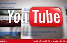 Đăng clip vi phạm sẽ bị Google gỡ bỏ cả kênh YouTube