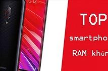 Điểm mặt smartphone RAM khủng: iPhone XS Max cũng phải dè chừng