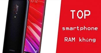"""Điểm mặt smartphone RAM """"khủng"""": iPhone XS Max cũng phải dè chừng"""