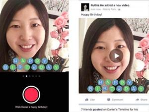 Facebook cho gửi video 15 giây để chúc mừng sinh nhật