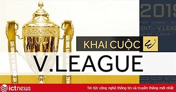 VTVcab tường thuật trực tiếp 182 trận đấu của V.LEAGUE 2019