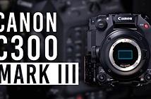 Canon ra mắt máy quay kỹ thuật số EOS C300 Mark III giá dự kiến 285 triệu