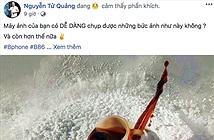 CEO Nguyễn Tử Quảng khoe ảnh chụp từ Bphone B86
