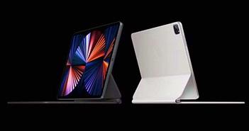iPad Pro 2021 có giá đắt nhất ở Brazil, rẻ nhất ở Mỹ và Hồng Kông