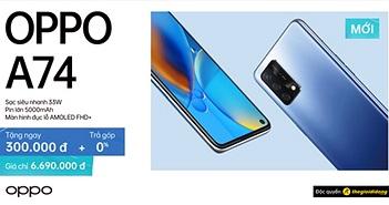 OPPO A74 lên kệ: dung lượng pin lớn, sạc siêu nhanh, giá 6,7 triệu