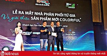 Tứ Gia Computer phân phối độc quyền sản phẩm của Colorful, Team Đài Loan