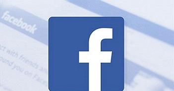 Facebook xóa 652 nhóm và tài khoản chuyên tung tin giả