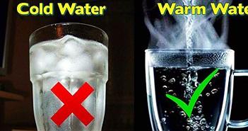 Y học cổ kim đều khẳng định nước lạnh có hại cho cơ thể hơn nước ấm