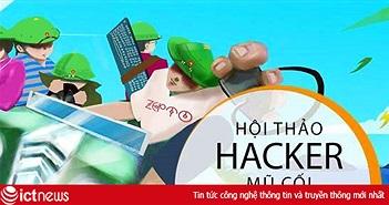 """""""Hacker mũ cối"""" tài trợ cho sinh viên an toàn thông tin"""
