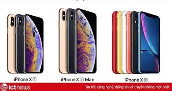 Hơn 4.500 đơn đặt hàng trước iPhone Xr, Xs, Xs Max tại Việt Nam