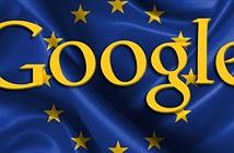 Châu Âu muốn kìm hãm sự thống trị của Google
