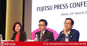Fujitsu tuyên bố sẽ trở thành nhà cung cấp hàng đầu về CNTT tại Việt Nam