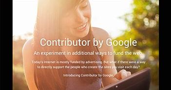 Google Contributor: Hồi kết cho quảng cáo trên web?