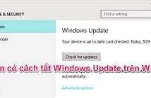 [Windows 10] Hướng dẫn cách tắt Windows Update
