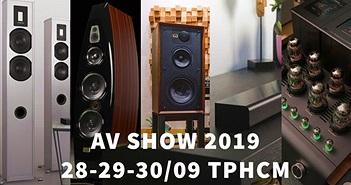 AV Show 2019 lần thứ 16 sẽ diễn ra từ 28-29-30/09 tại TP.HCM