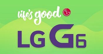 Tổng hợp cấu hình, thiết kế, tính năng dự kiến trên LG G6